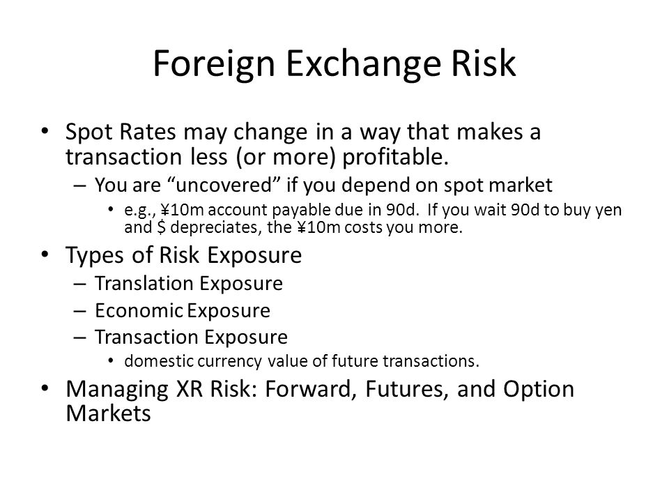 Arbitrage: Buy Low, Sell High Exchange Rates will be equalized across markets/actors Example: let $/DM =.5 in NY, and =.55 in Frankfurt – profitable to buy DM in NY, sell DM in Frankfurt $1000  DM2000 in NY  $1100 in Frank.