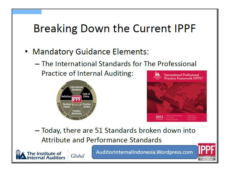 Tujuan, wewenang, & tanggungjawab (1000) Independensi & Obyektifitas (1100) Keahlian dan Kecermatan Profesional (1200) Program jaminan & peningkatan kualitas (1300)