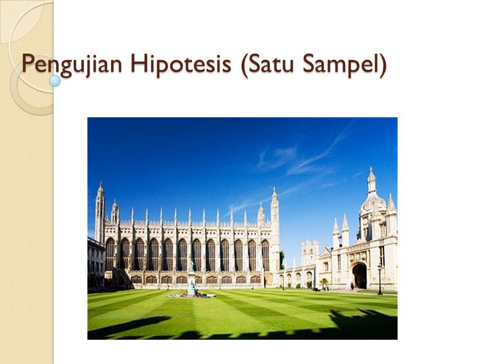 Pengujian Hipotesis (Satu Sampel)