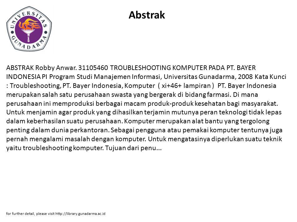 Abstrak ABSTRAK Robby Anwar. 31105460 TROUBLESHOOTING KOMPUTER PADA PT.