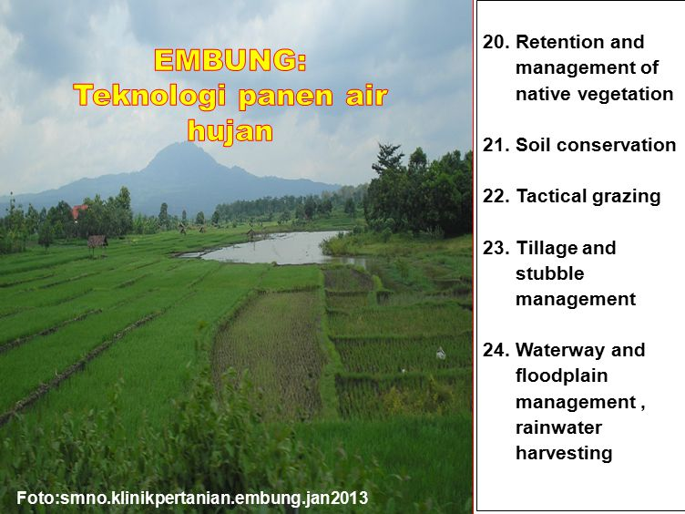 20. Retention and management of native vegetation 21.
