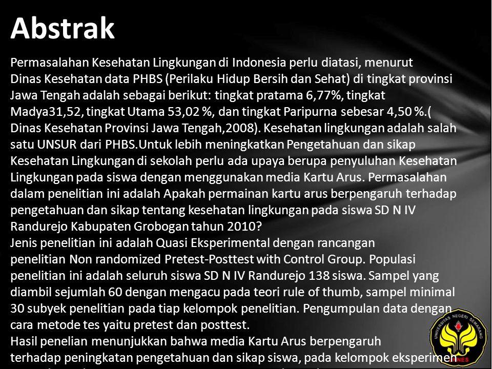 Abstrak Permasalahan Kesehatan Lingkungan di Indonesia perlu diatasi, menurut Dinas Kesehatan data PHBS (Perilaku Hidup Bersih dan Sehat) di tingkat provinsi Jawa Tengah adalah sebagai berikut: tingkat pratama 6,77%, tingkat Madya31,52, tingkat Utama 53,02 %, dan tingkat Paripurna sebesar 4,50 %.( Dinas Kesehatan Provinsi Jawa Tengah,2008).