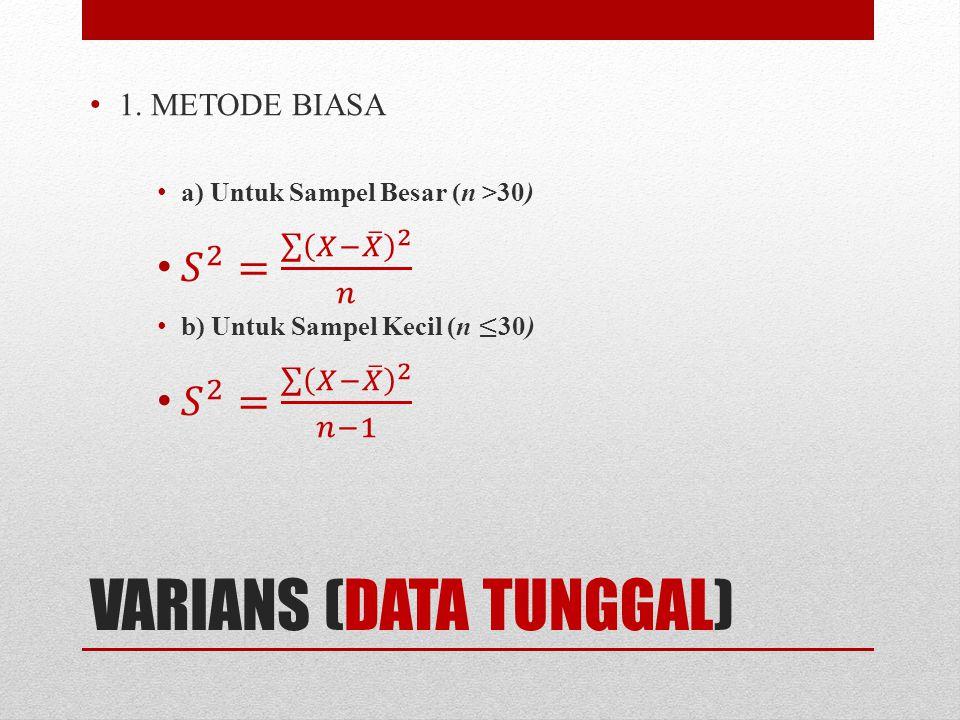 VARIANS (DATA TUNGGAL)
