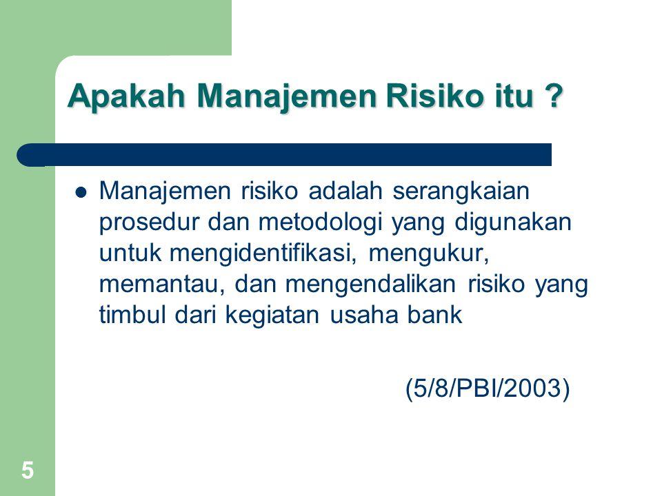 5 Apakah Manajemen Risiko itu .