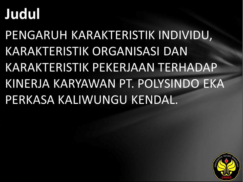 Abstrak Penelitian ini mengambil obyek pada PT.Polysindo Eka Perkasa Kaliwungu.