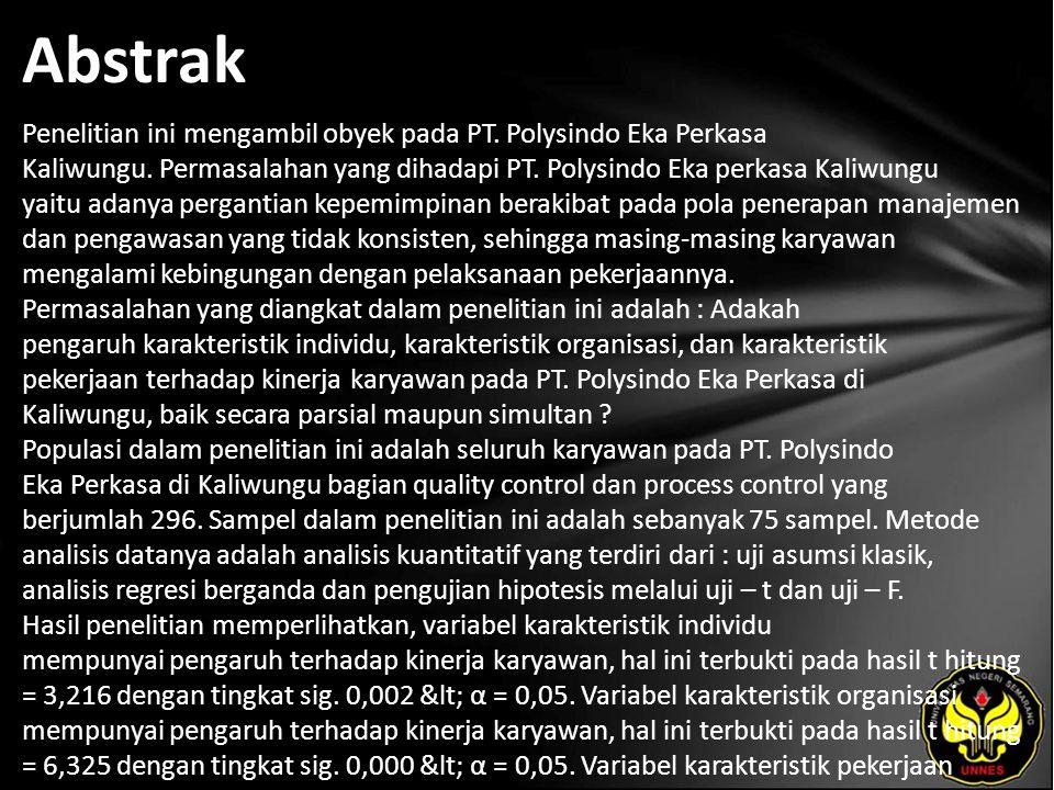 Abstrak Penelitian ini mengambil obyek pada PT. Polysindo Eka Perkasa Kaliwungu.
