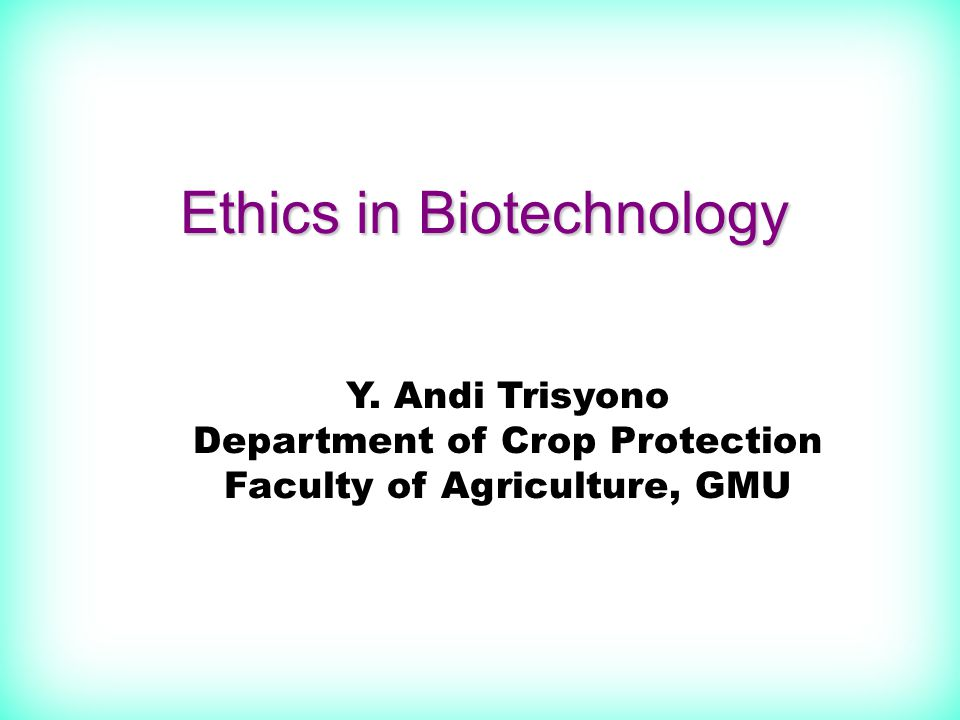 Agenda Definition of ethicsDefinition of ethics Public perception regarding biotechnologyPublic perception regarding biotechnology BioethicsBioethics Issues related with biotech foodIssues related with biotech food