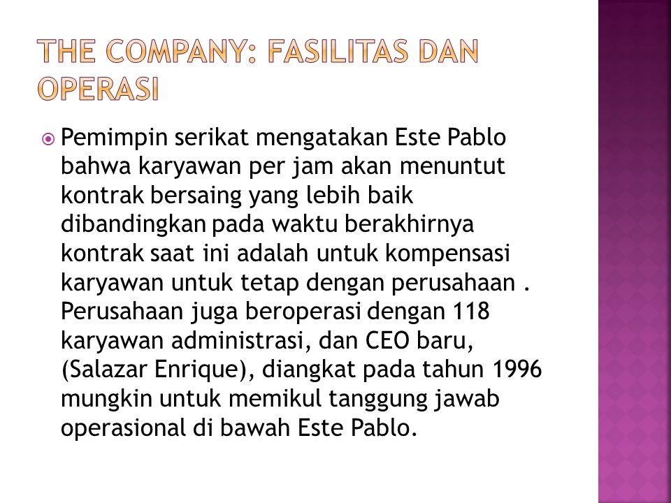  Pemimpin serikat mengatakan Este Pablo bahwa karyawan per jam akan menuntut kontrak bersaing yang lebih baik dibandingkan pada waktu berakhirnya kontrak saat ini adalah untuk kompensasi karyawan untuk tetap dengan perusahaan.