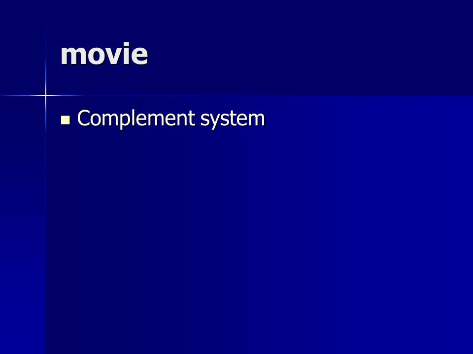 movie Complement system Complement system