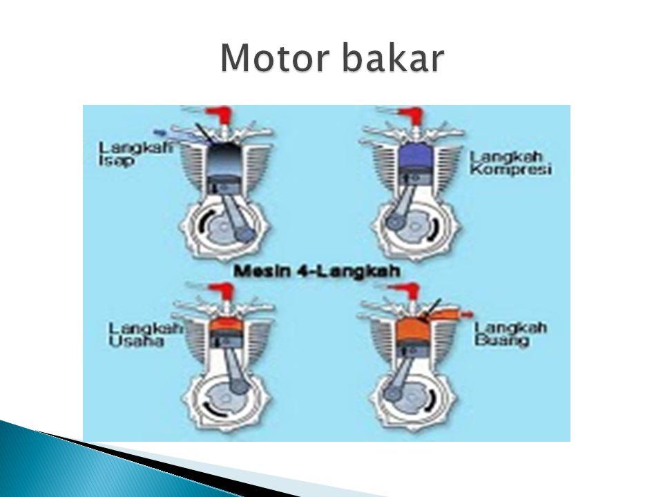  Langkah hisap : piston bergerak dari TDC(Top Date Center) menuju BDC(Bottom Date Center) dengan katup in membuka bahan bakar dan Udara Masuk.