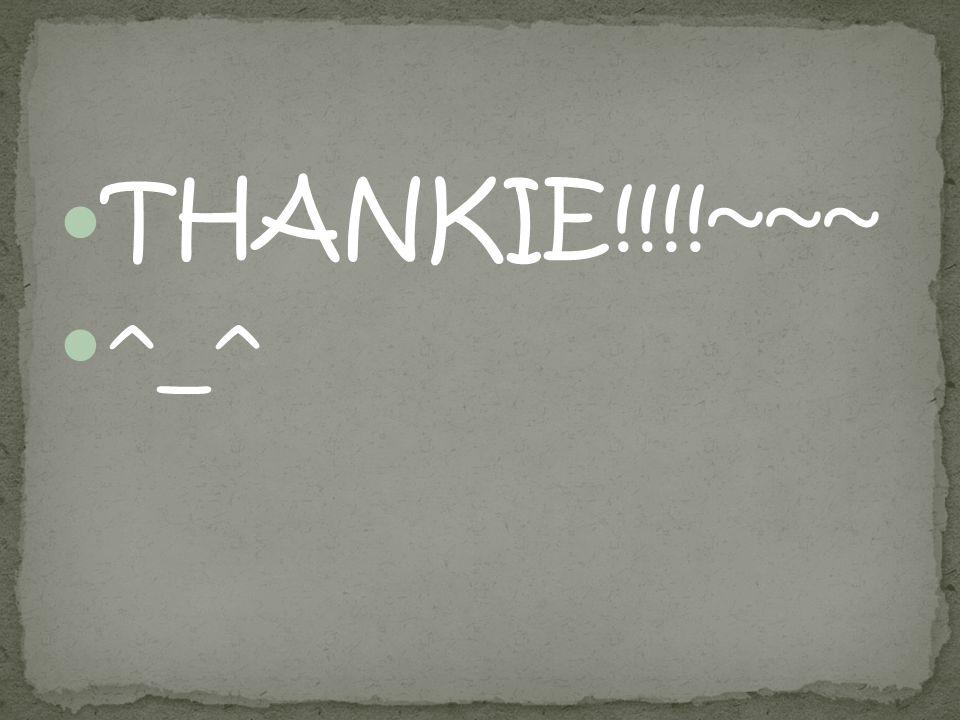 THANKIE!!!!~~~ ^_^