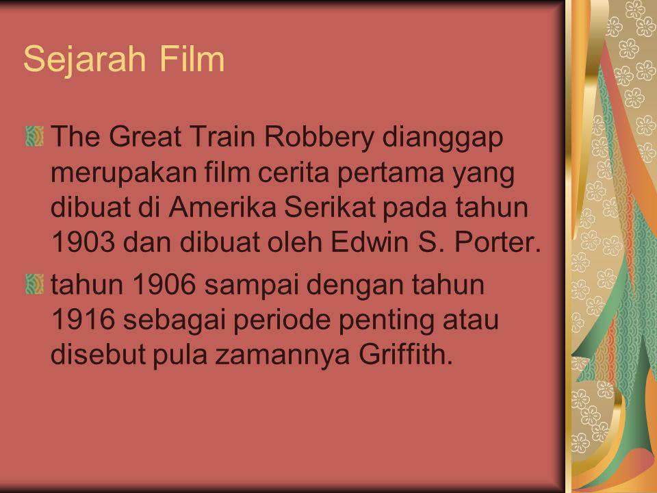 Sejarah Film The Great Train Robbery dianggap merupakan film cerita pertama yang dibuat di Amerika Serikat pada tahun 1903 dan dibuat oleh Edwin S.