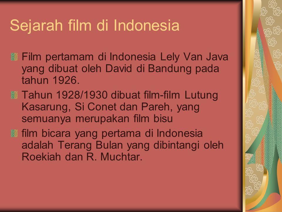 Sejarah film di Indonesia Film pertamam di Indonesia Lely Van Java yang dibuat oleh David di Bandung pada tahun 1926.