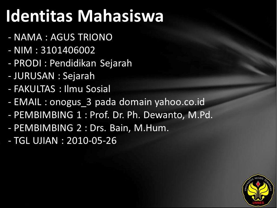 Judul STUDI EKSPERIMEN HASIL BELAJAR SISWA TENTANG SEJARAH INDONESIA KONTEMPORER DENGAN PENDEKATAN SEJARAH SOSIAL PADA SISWA KELAS XI IPS SMA NEGERI 1 BAWANG KABUPATEN BANJARNEGARA TAHUN AJARAN 2009/2010