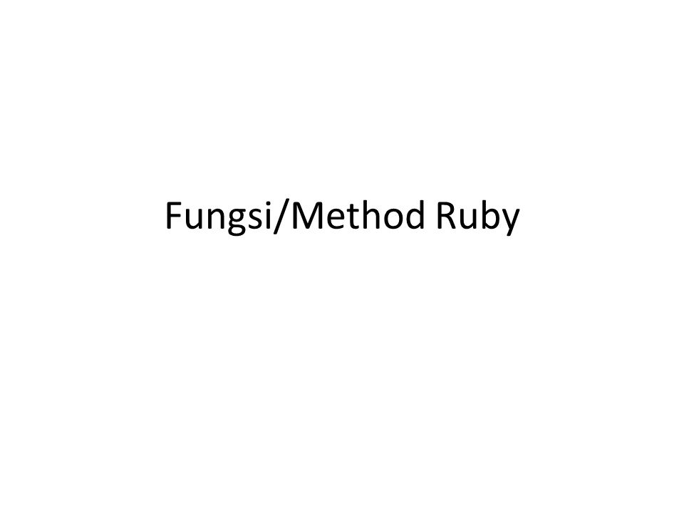Fungsi/Method Ruby