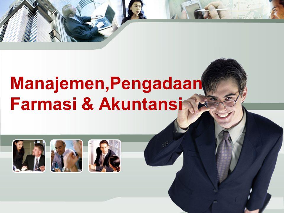 Manajemen,Pengadaan Farmasi & Akuntansi