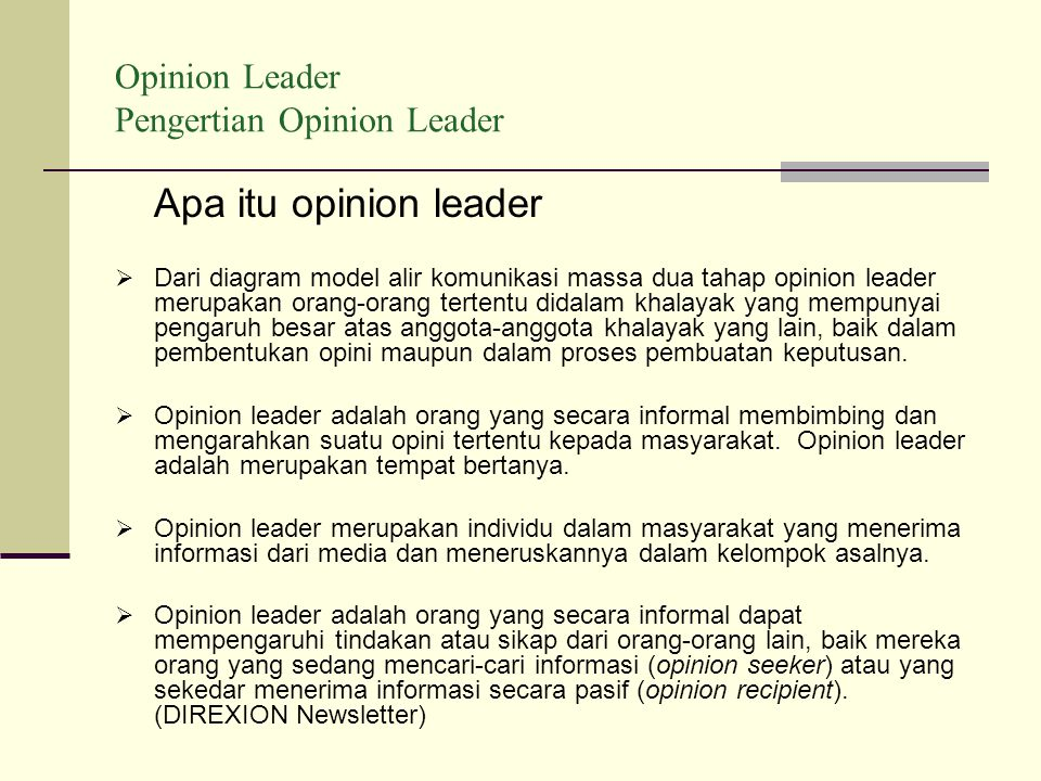 Opinion Leader Pengertian Opinion Leader Apa itu opinion leader  Dari diagram model alir komunikasi massa dua tahap opinion leader merupakan orang-or