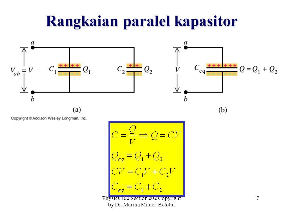 Physics 102 Section 202 Copyright by Dr. Marina Milner-Bolotin 8 Contoh 1: