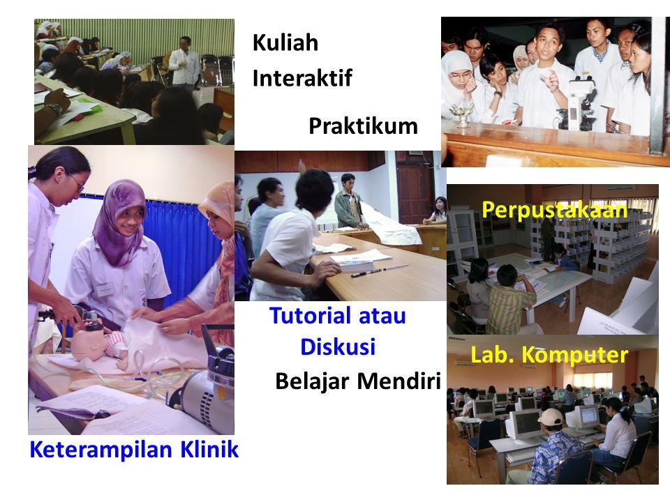 Tutorial atau Diskusi Kuliah Interaktif Perpustakaan Praktikum Keterampilan Klinik Lab.