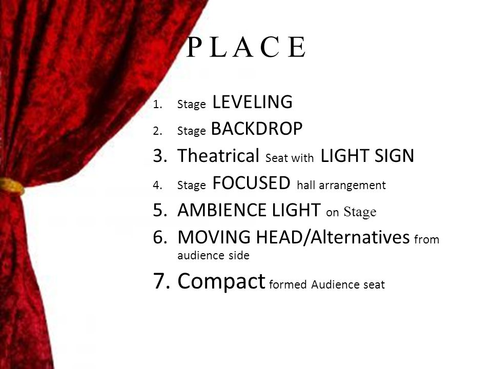 . Audience Seat + Stage
