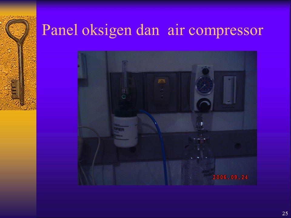 25 Panel oksigen dan air compressor