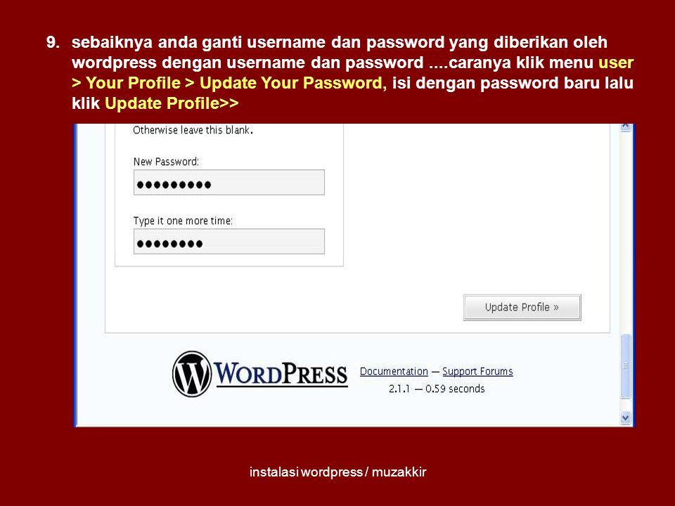 instalasi wordpress / muzakkir 10. anda mo lihat hasil akhirnya klik view site !!!!!