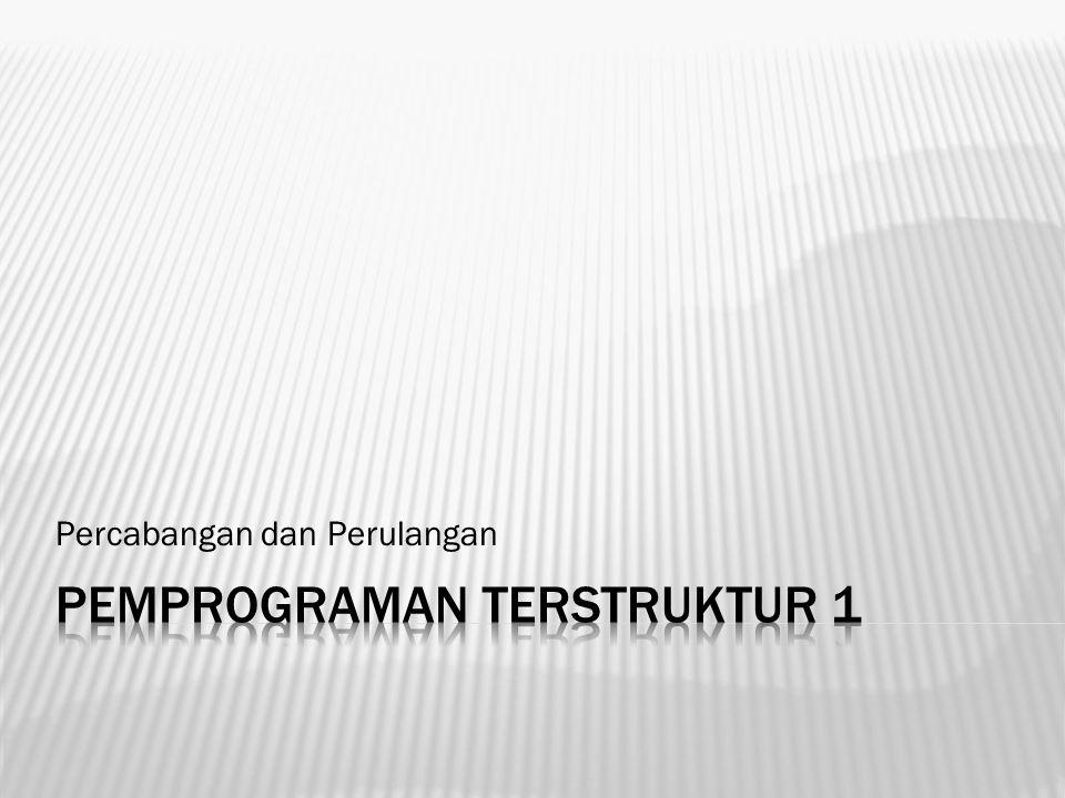  Program Latihan_perulangan:  uses Crt;  var N,i :integer;  begin  clrscr;  write( Baca nilai : );readln(N);  for i:= 1 to N do  write(i:3);  readln;  end.