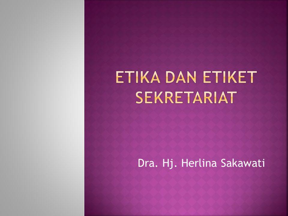 Dra. Hj. Herlina Sakawati