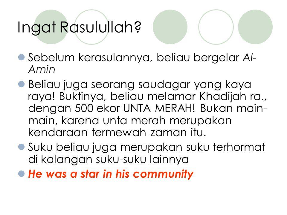 Ingat Rasulullah.