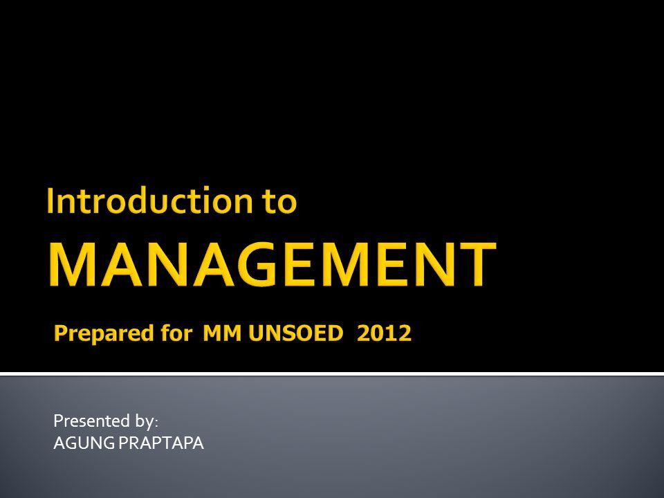 Presented by: AGUNG PRAPTAPA