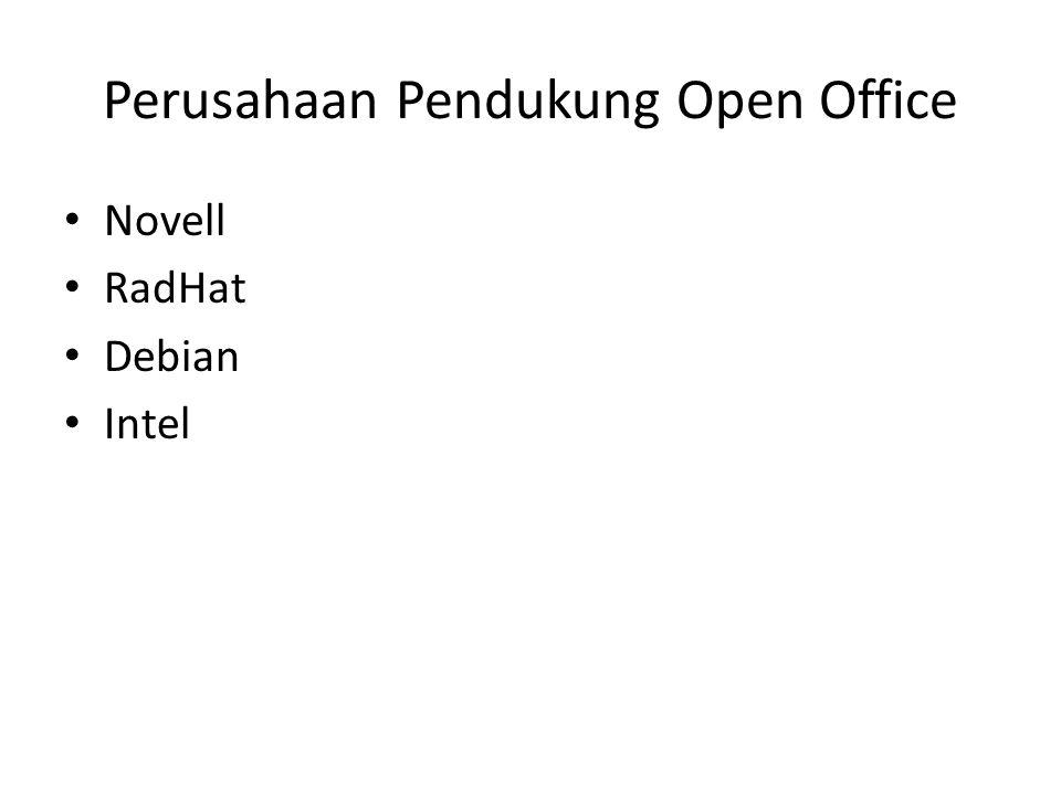 Perusahaan Pendukung Open Office Novell RadHat Debian Intel