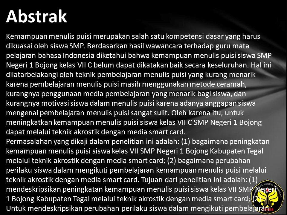 Kata Kunci kemampuan menulis puisi, teknik akrostik, media smart card.