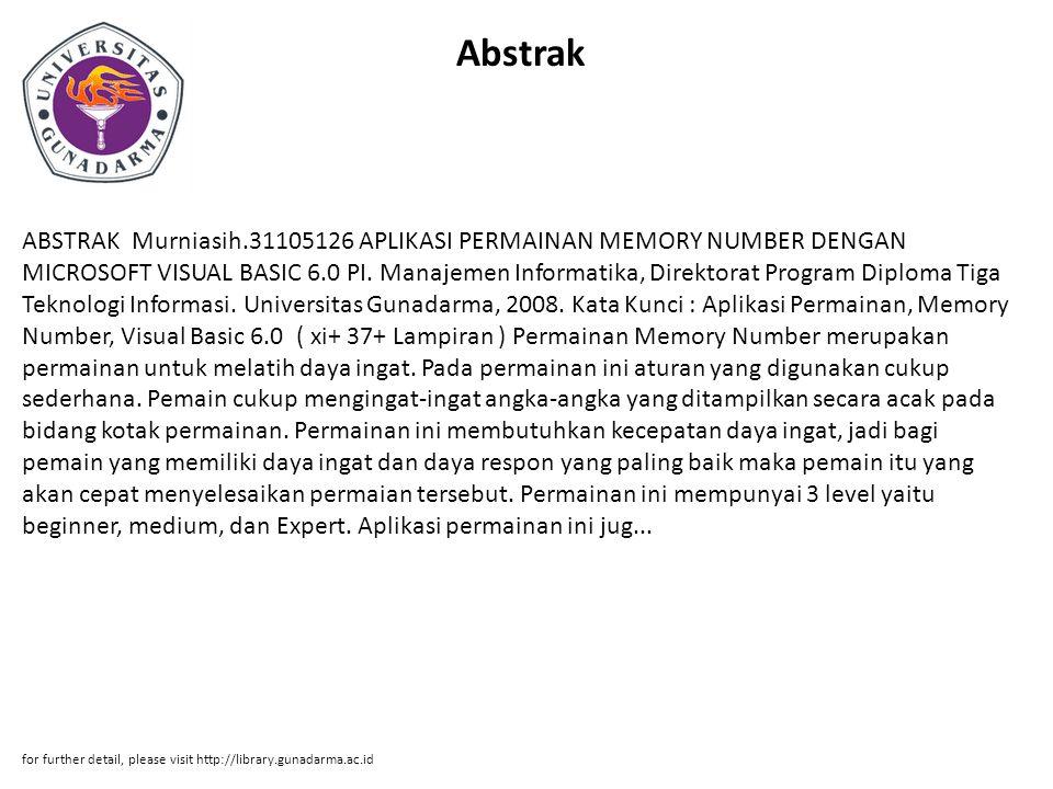 Abstrak ABSTRAK Murniasih.31105126 APLIKASI PERMAINAN MEMORY NUMBER DENGAN MICROSOFT VISUAL BASIC 6.0 PI.