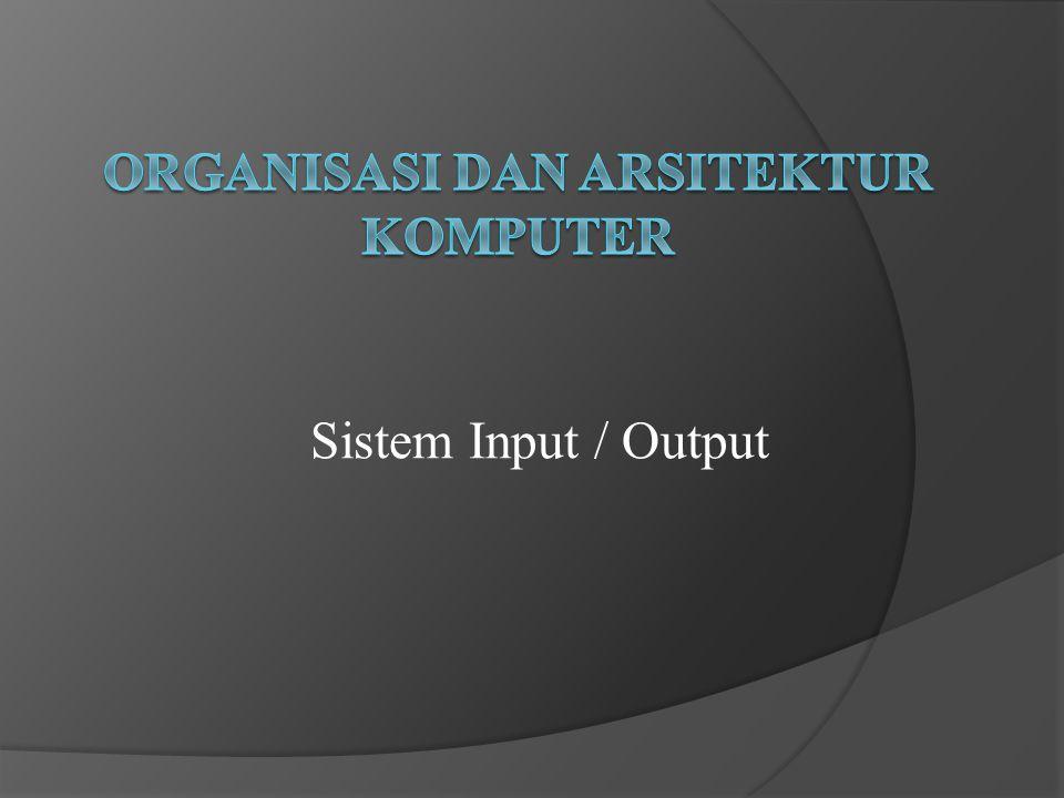 Sistem Input / Output
