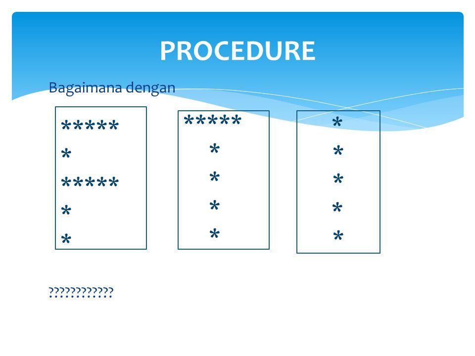  Fungsi merupakan sub program/ bagian dari program — Function hampir sama dengan Procedure, Bedanya—  Fungsi memiliki tipe data.