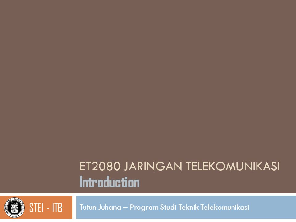 Referensi 2  Tarmo Anttalainen, Introduction to Telecommunication Network Engineering , Artech House  Roger L.