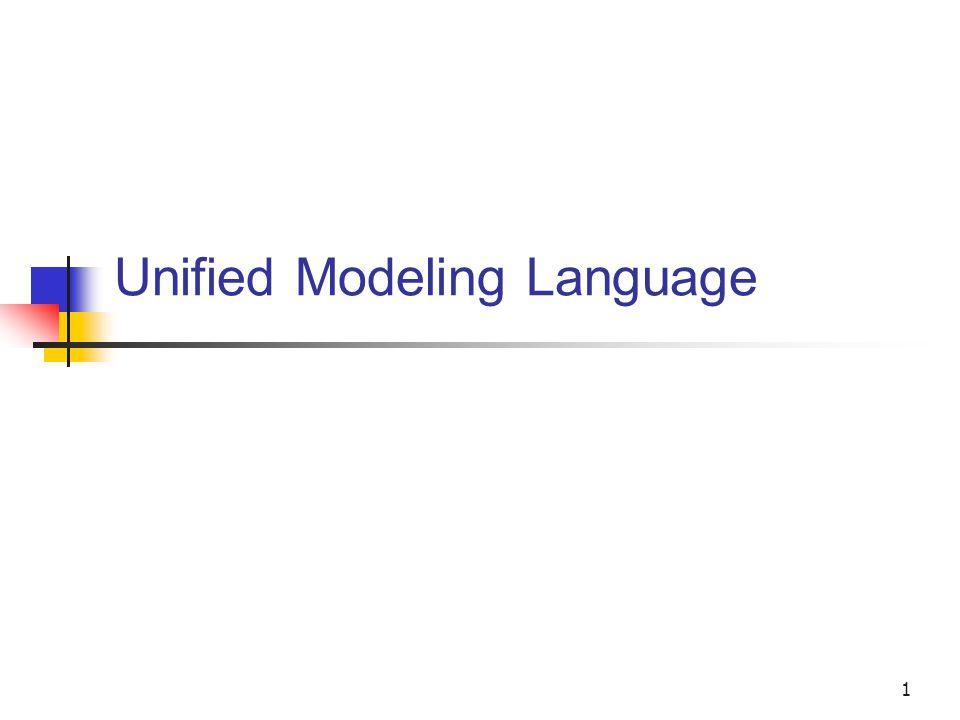 1 Unified Modeling Language