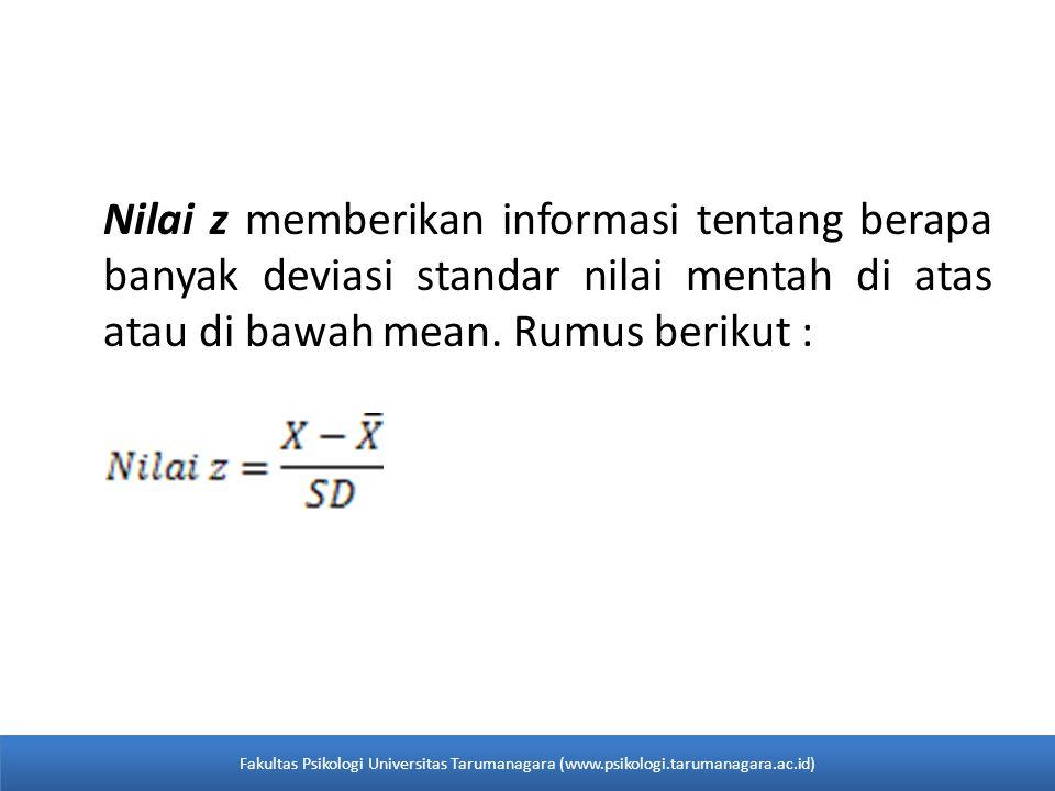 Nilai z memberikan informasi tentang berapa banyak deviasi standar nilai mentah di atas atau di bawah mean.