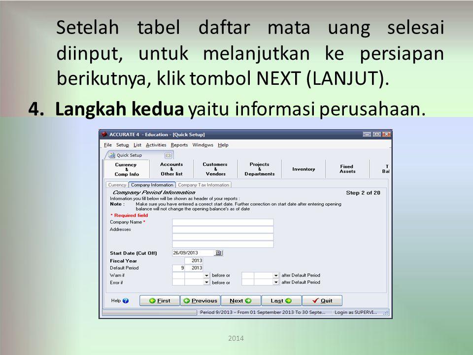 berikutnya, klik tombol NEXT (LANJUT).4.Langkah kedua yaitu informasi perusahaan.