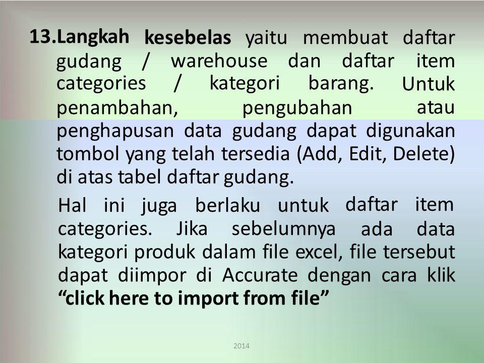 kesebelas 2014 yaitumembuat 13.Langkah gudang/ warehousedandaftar categories/ penambahan, kategoribarang.