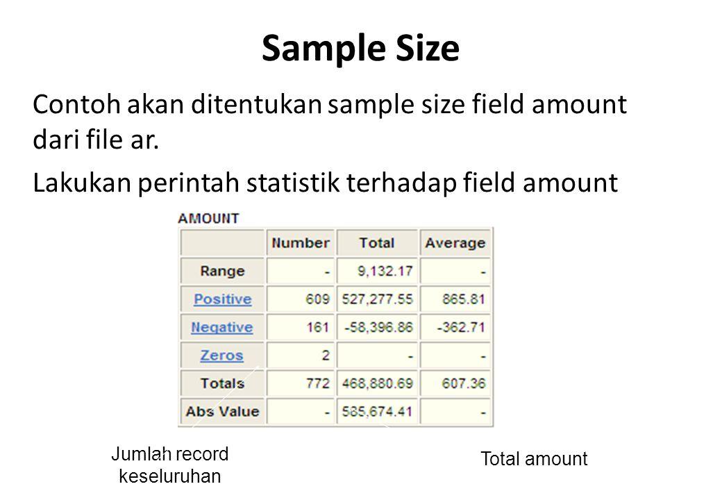 Perintah di menu bar Sampling terdiri dari Size, Sample dan Evaluate. Sub-menu Size digunakan untuk menentukan jumlah atau ukuran sampel yang akan dig