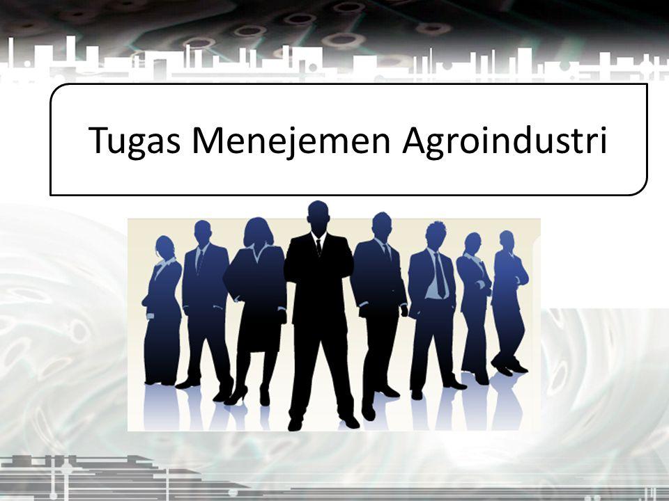 Tugas Menejemen Agroindustri