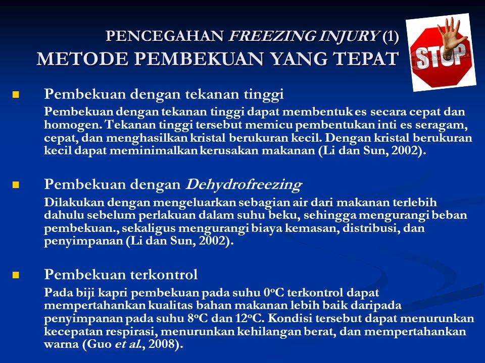 Pembekuan dengan tekanan tinggi Pembekuan dengan tekanan tinggi dapat membentuk es secara cepat dan homogen.