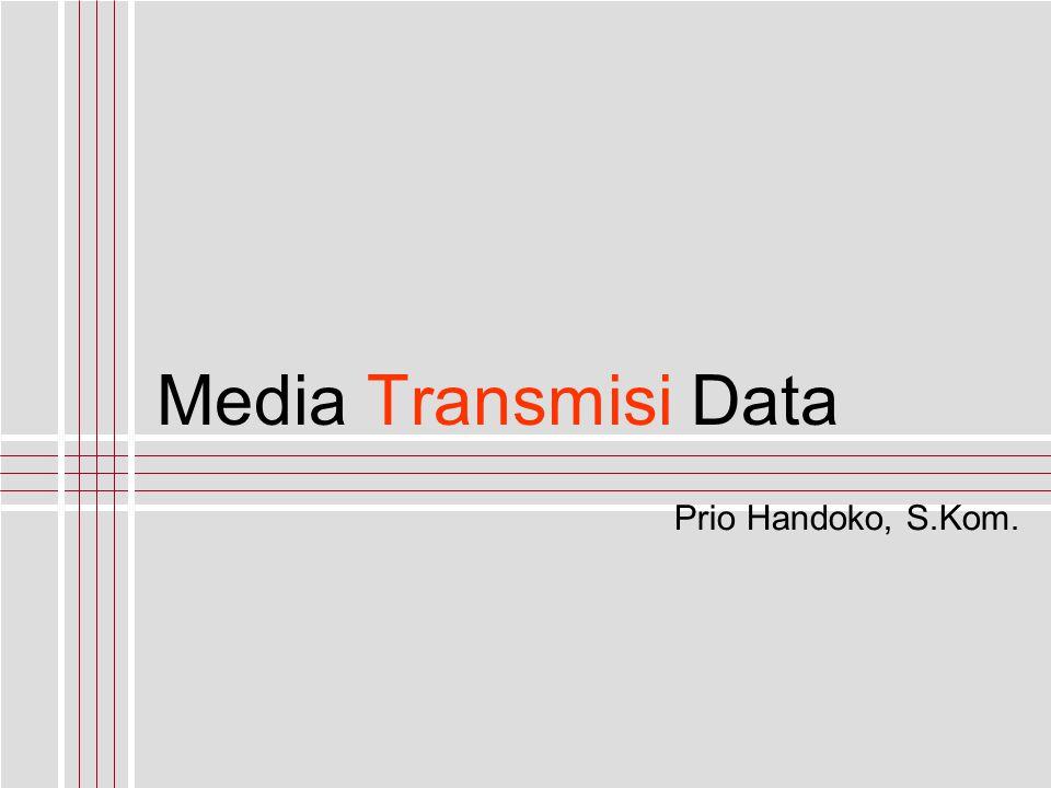 priohandoko@stmik-mdp.net Komunikasi Data Unguided Transmission Gelombang Inframerah ( infrared ) Gelombang yang menjalar secara garis lurus bersifat directional menggunakan pemancar cahaya dengan receiver yang disamakan frekuensinya.