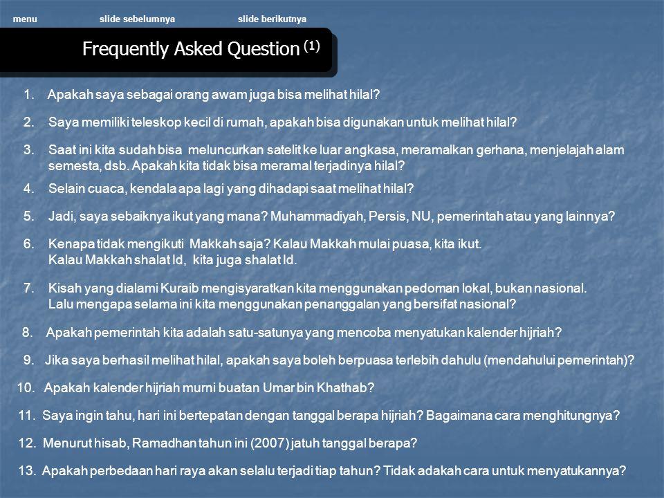 menuslide sebelumnyaslide berikutnya Frequently Asked Question (1) 1.