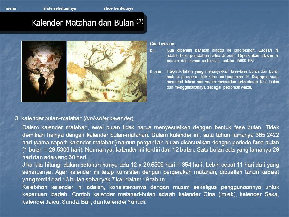 Kalender Matahari dan Bulan (2) menu 3.kalender bulan-matahari (luni-solar calendar).