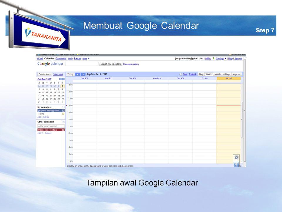 TARAKANITA Step 7 Membuat Google Calendar Tampilan awal Google Calendar