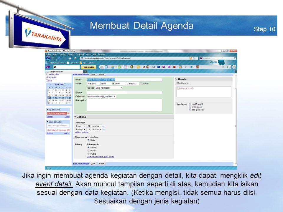 TARAKANITA Jika ingin membuat agenda kegiatan dengan detail, kita dapat mengklik edit event detail.