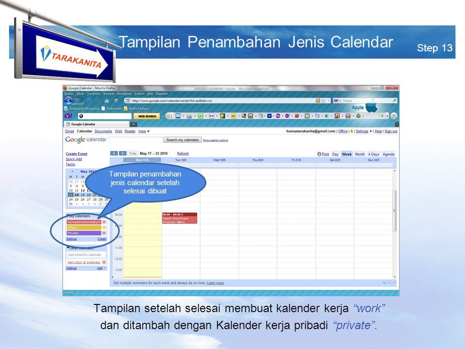 TARAKANITA Tampilan setelah selesai membuat kalender kerja work dan ditambah dengan Kalender kerja pribadi private .
