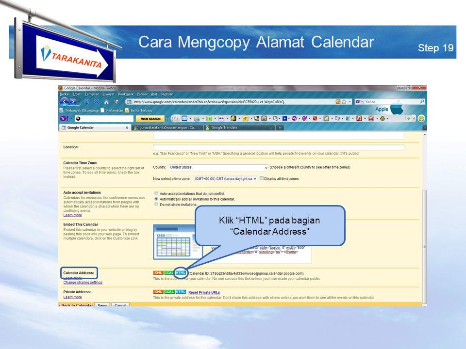 TARAKANITA Step 19 Cara Mengcopy Alamat Calendar Klik HTML pada bagian Calendar Address